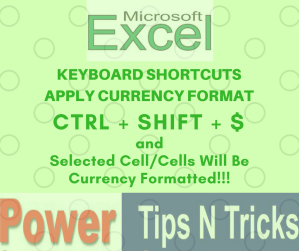 Excel Keyboard Shortcuts - Ctrl + Shift + $ Currency Formatted